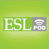 ESL (English as a Second Language) Podcast